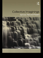 Collective Imaginings: Spinoza, Past and Present