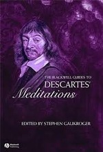 The Blackwell Guide to Descarte's Meditations