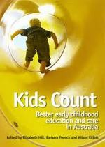 Kids Count: Better early childhood education and care in Australia