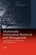 Multimedia Information Retrieval and Management - Technological Fundamentals and Applications