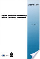 Online Analytical Processing with a Cluster of Databases