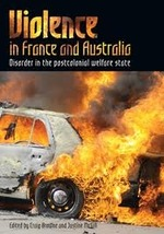 Violence in France and Australia: Disorder in the postcolonial welfare state