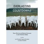 Everlasting Countdowns: Race, Ethnicity and National Censuses in Latin American States