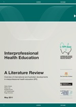 Interprofessional Health Education: A Literature Review Overview of international and Australian developments in interprofessional health education (IPE)