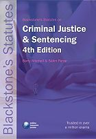 Blackstone's Statutes on Criminal Justice and Sentencing 4th Edition