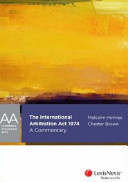 The International Arbitration Act 1974: A Commentary