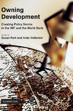 Owning Development: Creating Policy Norms in the IMF and the World Bank