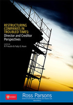 Restructuring Companies in Troubled Times: Director and Creditor Perspectives