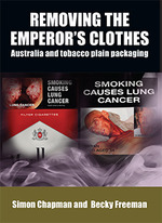 Removing the emperor's clothes: Australia and tobacco plain packaging