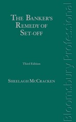 The Bankers Remedy of Set-Off – 3rd Edition