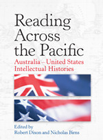 Reading Across the Pacific: Australia-United States Intellectual Histories