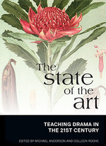 The state of the art: Teaching drama in the 21st century