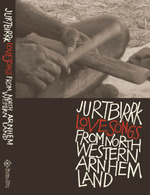 Jurtbirrk Love Songs of Northwestern Arnhem Land