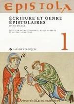 Epistola 1. Ecriture et genre epistolaires, IVe-XIe siecles