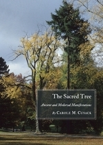 The Sacred Tree: Ancient and Medieval Manifestations