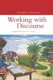 Working with Discourse: Meaning beyond the clause