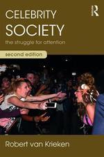 Celebrity Society: The Struggle for Attention