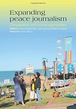 Expanding Peace Journalism: comparative and critical approaches