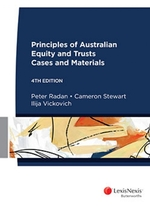 Principles of Australian Equity and Trusts: Cases and Materials - 4th edition