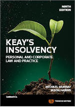 Keay's Insolvency: Personal and Corporate Law and Practice, Ninth Edition