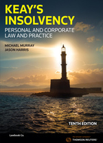 Keay's Insolvency: Personal and Corporate Law and Practice, Tenth Edition