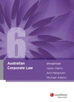 Australian Corporate Law, Sixth Edition