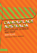 Camouflage Australia: Art, Nature, Science, and War