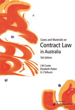 Cases and materials on contract law in Australia (5th Edition)