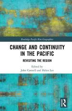 Change and Continuity in the Pacific: Revisiting the Region