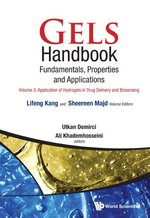 Gels Handbook Fundamentals, Properties and Applications Volume 3: Application of Hydrogels in Drug Delivery and Biosensing