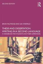 Thesis and dissertation writing in a second language:  A handbook for students and their supervisors (2nd ed.)