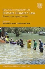 Research Handbook on Climate Disaster Law: Barriers and Opportunities