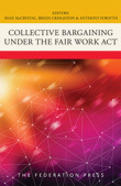 Collective Bargaining under the Fair Work Act