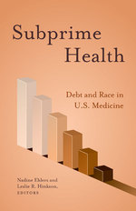 Subprime Health: Debt and Race in U.S. Medicine