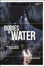 Bodies of Water: Posthuman Feminist Phenomenology