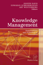 Knowledge Management: Organisational and Technological Dimensions