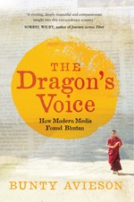 The Dragon's Voice: How Modern Media Found Bhutan