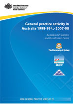 General practice activity in Australia 1998-99 to 2007-08: 10 year data tables