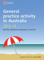 General practice activity in Australia 2012-13. General practice series no.33.