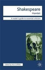 Shakespeare Hamlet: A Reader's Guide to Essential Criticism