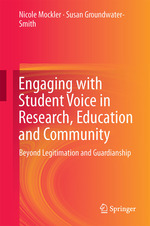 Engaging with Student Voice in Research, Education and Community: Beyond Legitimation and Guardianship