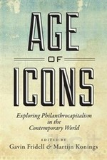 Age of Icons: Exploring Philanthrocapitalism in the Contemporary World