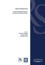Apres Enlargement: Legal and Political Responses in Central and Eastern Europe