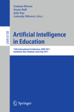 Artificial Intelligence in Education : 15th International Conference, AIED 2011, Auckland, New Zealand, June 28 - July 1, 2011. Lecture notes in artificial intelligence, 6738