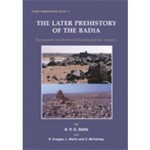 The Later Prehistory of the Badia: Excavations and Surveys in Eastern Jordan