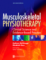 Musculoskeletal Physiotherapy: Clinical Science and Evidence-Based Practice