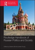 Routledge Handbook of Russian Politics & Society