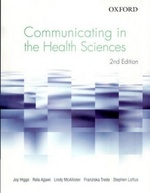 Communicating in the Health and Social Sciences (2nd Edition)