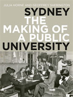 Sydney the Making of a Public University