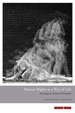 Human Rights as a Way of Life: On Bergson's Political Philosophy